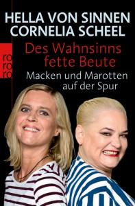 Cornelia-Scheel_Buch_Des_Wahnsinns_fette_Beute_72dpi
